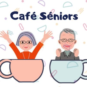 Le Café Séniors envahit le Café d'Anais – les Jeudis 31 Janvier et 28 Février